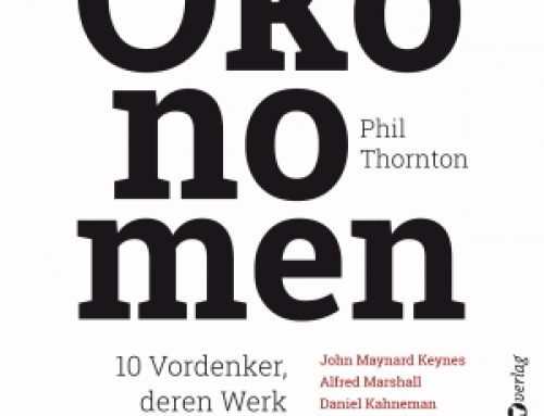 """Ab sofort erhältlich: """"Die großen Ökonomen"""" von Phil Thornton"""
