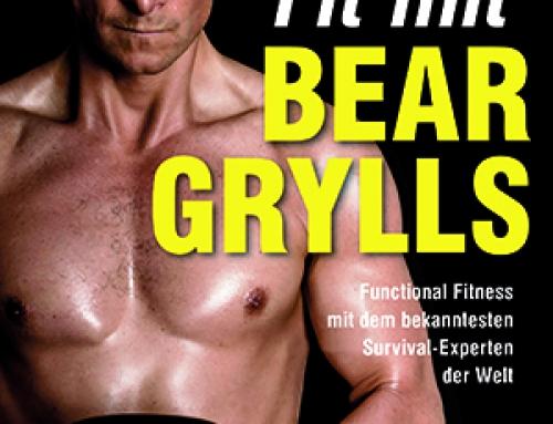"""Ab sofort im Handel erhältlich: """"Fit mit Bear Grylls"""""""